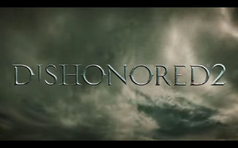 Dishonored 2 Trailer Now Available, With Release on Windows PC set for Spring 2016